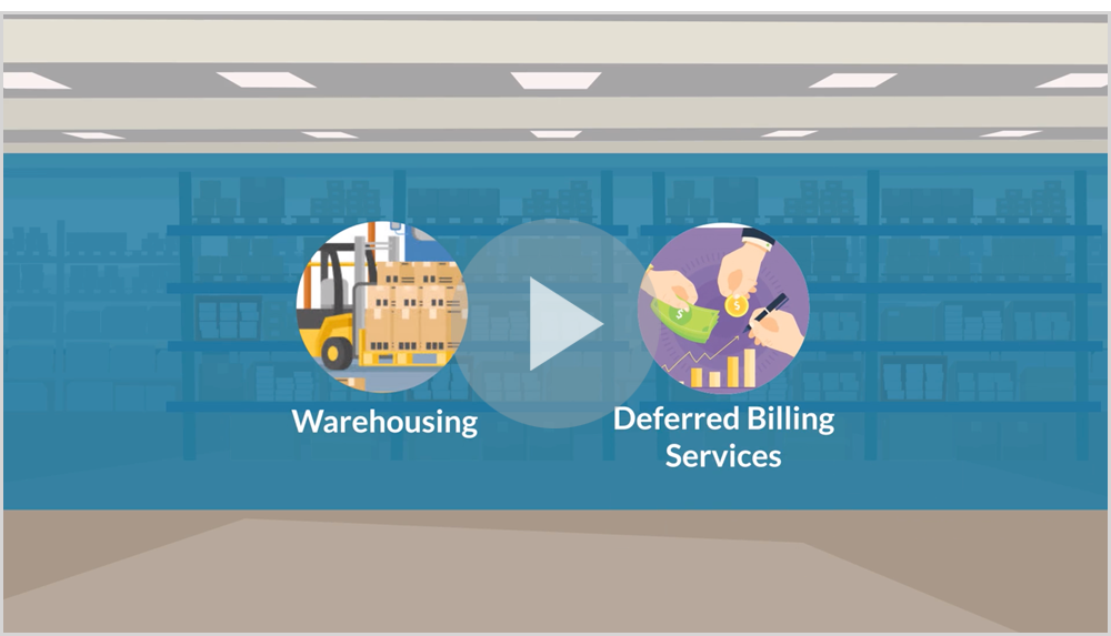 Warehousing and Deferred Billing Services